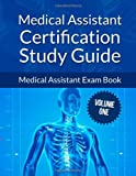Medical Assistant Certification Study Guide Volume 1, Jane John-Nwankwo, 1497520908