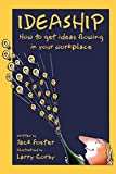 img - for Ideaship: How to Get Ideas Flowing in Your Workplace book / textbook / text book