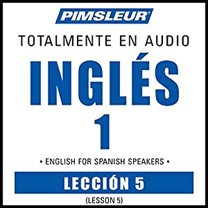 ESL Spanish Phase 1, Unit 05 Audiobook