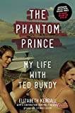 The Phantom Prince: My Life with Ted Bundy, Updated