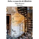 Sobre o Conceito de História: Edição Crítica