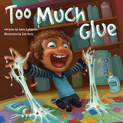 Too Much Glue Jason Lefebvre ebook product image