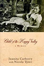 Child of the Happy Valley: A Memoir