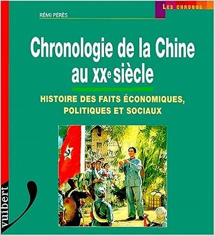 Téléchargement Chronologie de la Chine au XXème siècle. Histoire des faits économiques, politiques et sociaux epub, pdf