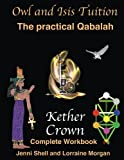 Kether (The practical Qabalah and Tree of Life) (Volume 13)