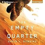 The Empty Quarter | David L. Robbins