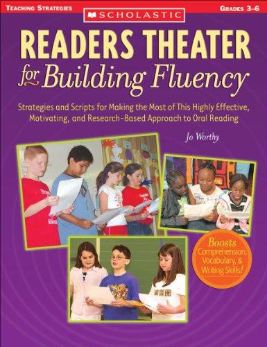 Readers Theater for Building Fluency: Strategies and Scripts for Making the Most of This Highly Effective, Motivating, and Research-Based Approach to Oral Reading (Teaching Strategies, Grades ()