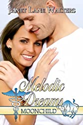 Melodic Dreams (Moon Child Book 2)