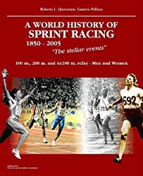 A World History of Sprint Racing 1850-2005