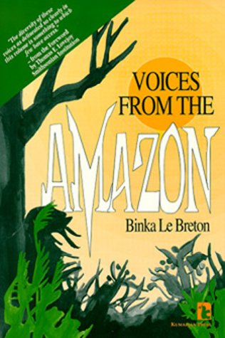 Voices from the Amazon (Kumarian Press Books for a World That Works)