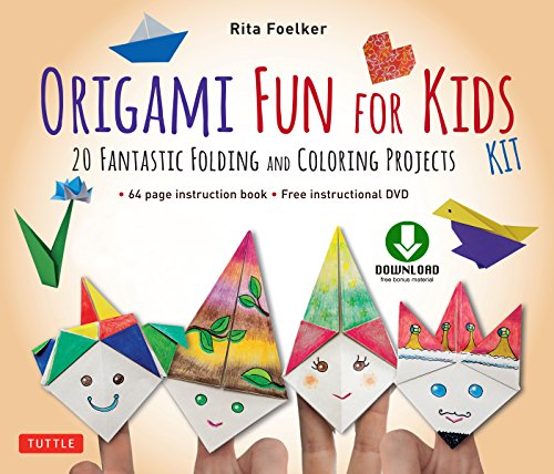 Origami Fun for Kids Ebook: 20 Fantastic Folding and Coloring Projects: Origami Book, Fun & Easy Projects, and Downloadable Instructional Video