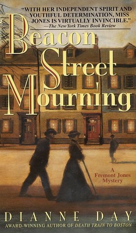Beacon Street Mourning: A Fremont Jones Mystery