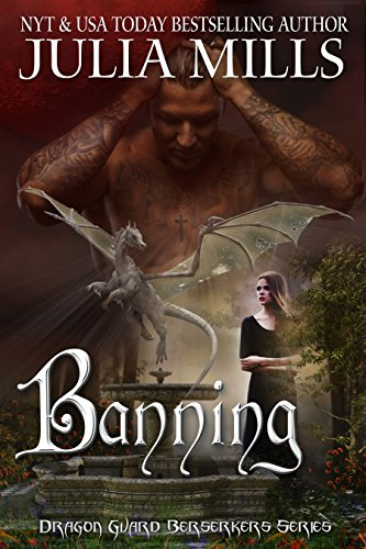 Banning (Dragon Guard Berserkers Book 1) ()