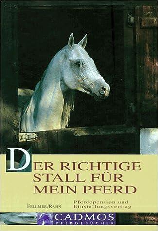 Der richtige Stall für mein Pferd. Pferdepension und ...