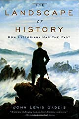 The Landscape of History: How Historians Map the Past Paperback
