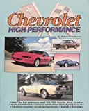 Chevrolet High Performance, Robert C. Ackerson, 0873413261