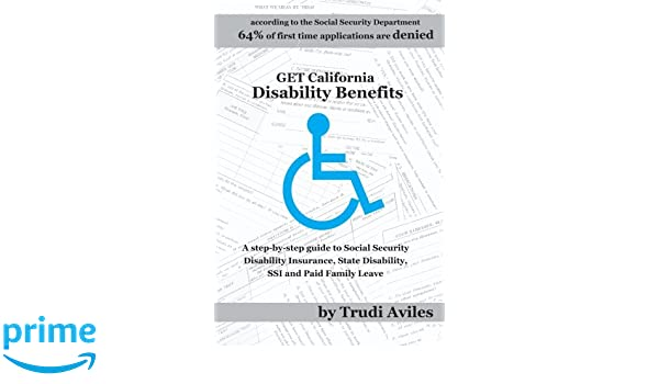 Get California Disability Benefits: A step-by-step guide for SSDI