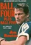 Ball Four, Plus Ball Five: An Update, 1970-1980