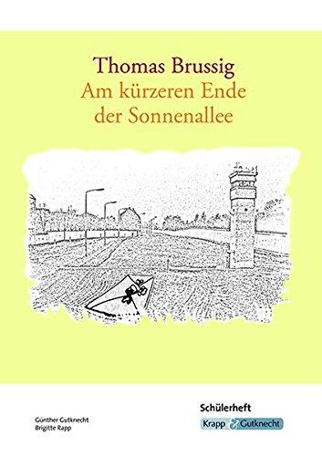 Thomas Brussig, Am kürzeren Ende der Sonnenallee: Schülerheft mit Materialienteil