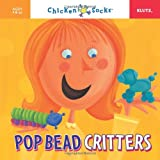 Pop Bead Critters, Editors of Klutz, 1591743656