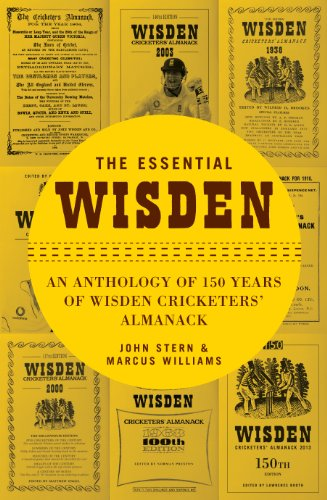 The Essential Wisden: An Anthology of 150 Years of Wisden Cricketers' Almanack Pdf
