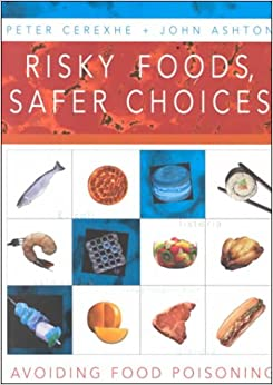 Risky Foods, Safer Choices: Avoiding Food Poisoning