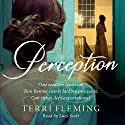 Perception Audiobook by Terri Fleming Narrated by Lucy Scott