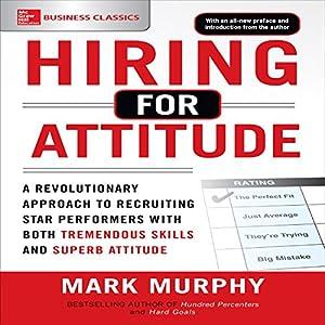 Hiring for Attitude Audiobook