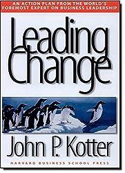 Leading Change by John P Kotter (1996-09-01)