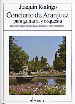 ホアキンロドリーゴ:アランフェス協奏曲(ソロ譜+ピアノ・リダクション)SCHOTT版