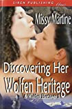 Discovering Her Wolfen Heritage [A Wolfen Heritage 1] (Siren Publishing Classic)