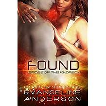 Found: (Alien I/R Scifi Romance) (Brides of the Kindred Book 4)
