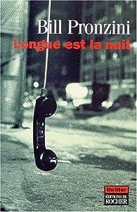 Longue est la nuit par Bill Pronzini
