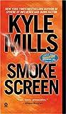 Smoke Screen, Kyle Mills, 0451212789