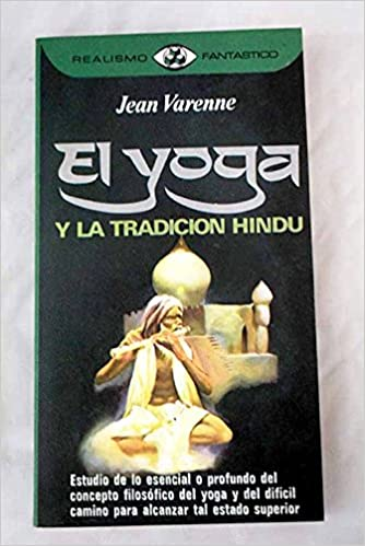 El Yoga y la tradición hindú: Amazon.es: Jean Michel Varenne ...