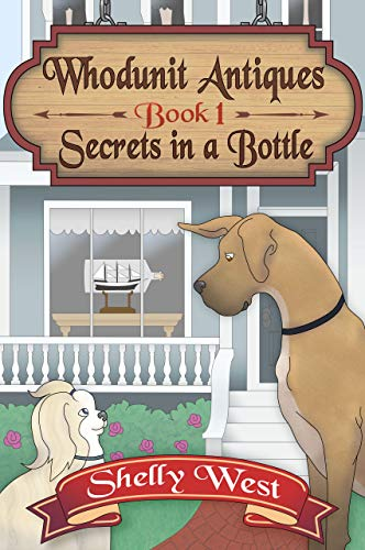 - Secrets in a Bottle (A Whodunit Antiques Cozy Mystery Book 1)