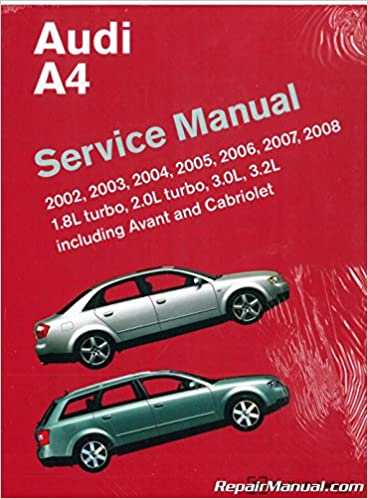 A408 2002-2008 Audi A4 Avant and Quattro Service Manual: Manufacturer: Amazon.com: Books