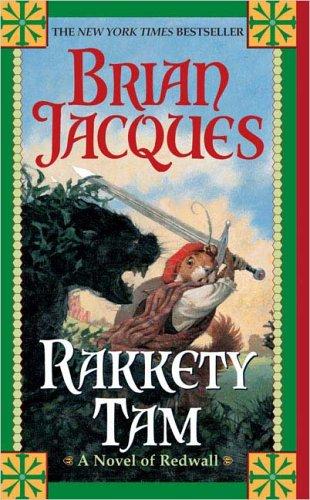 Rakkety Tam - Book #17 of the Redwall