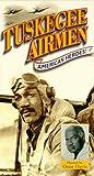 Tuskegee Airmen: American Heroes [VHS]