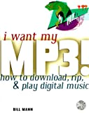 I Want My MP3!, Bill Mann, 0072122900
