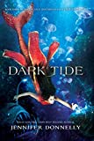 Waterfire Saga, Book Three: Dark Tide: A Deep Blue