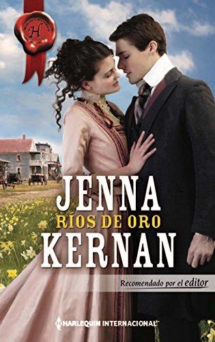 Ríos de oro (Harlequin Internacional) (Spanish Edition) by [Kernan, Jenna