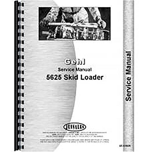 New Gehl 5625 Skid Steer Service Manual