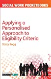 Applying a Personalised Approach to Eligibility Criteria, Bogg, 0335245153