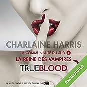 La reine des vampires (La communauté du Sud 6)   Charlaine Harris