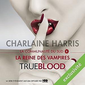 La reine des vampires (La communauté du Sud 6) Audiobook