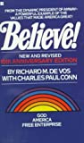 Believe, Richard M. Devos and Charles P. Conn, 0425074560
