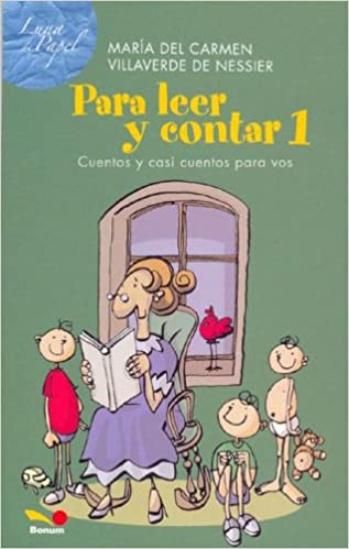 La luna / The Moon (Cuentos Para Leer a Oscuras / Stories to Read in the Dark) (Spanish Edition)