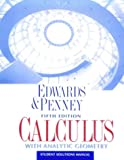 Calculus with Analytic Geometry, Edwards, C. H. and Penney, David E., 0137577745