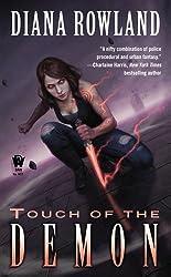 Touch of the Demon: Demon Novels, Book Five (Kara Gillian) by Rowland, Diana (2012) Mass Market Paperback